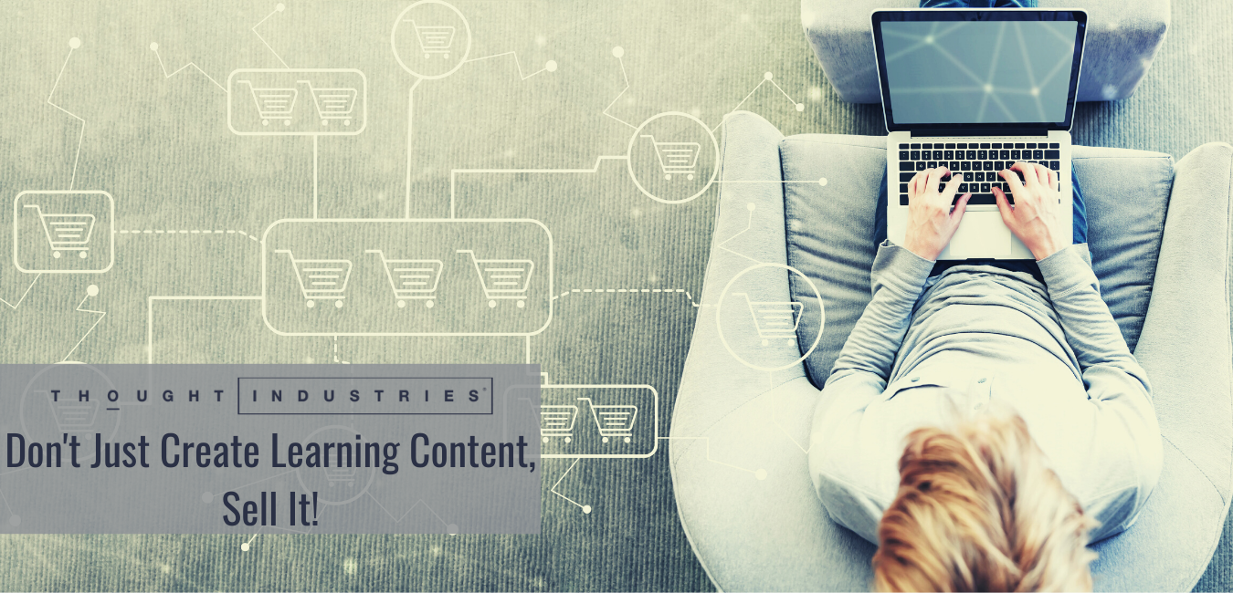 Dont Just Create Learning Content, Sell It! (4)