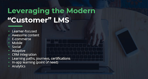 Leveraging the modern customer learning LMS