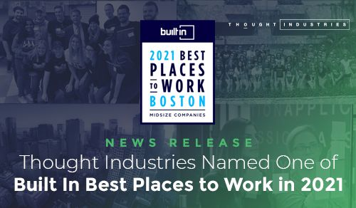 Thought Industries Named One of Built In Best Places to Work 2021