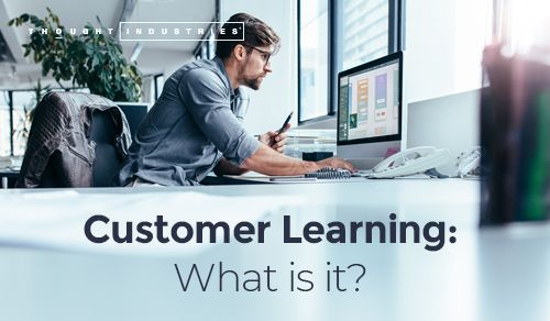 What is customer learning?