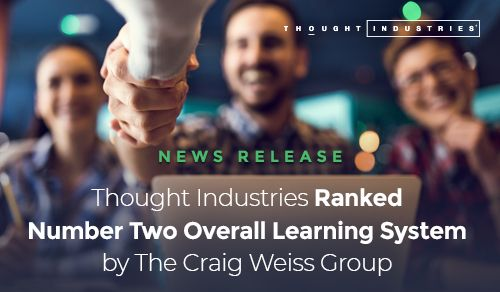 Thought Industries Ranked Number Two Learning System by The Craig Weiss Group